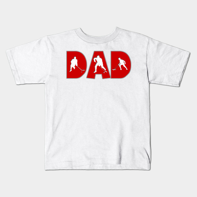 00f4ed87e Hockey Dad - Hockey - Kids T-Shirt | TeePublic