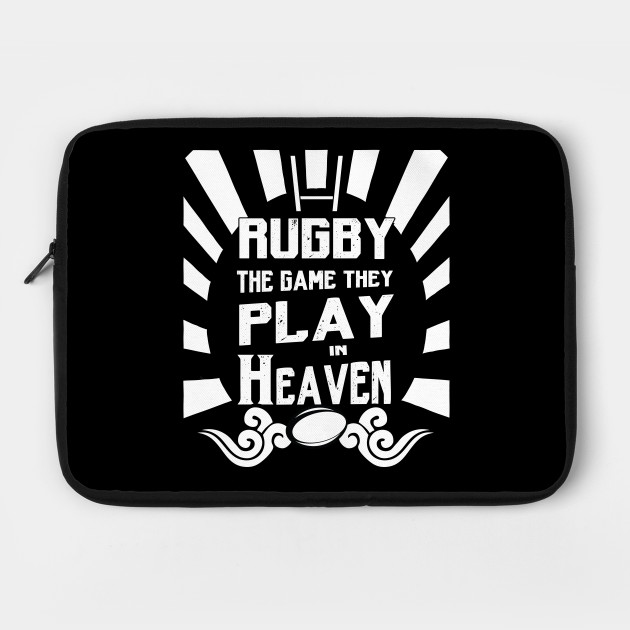Rugby The Game Played In heaven - Clean