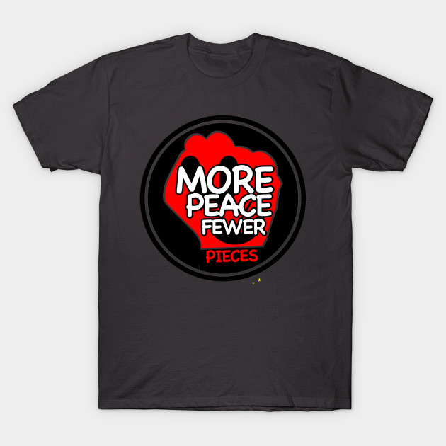 More Peace Fewer Pieces