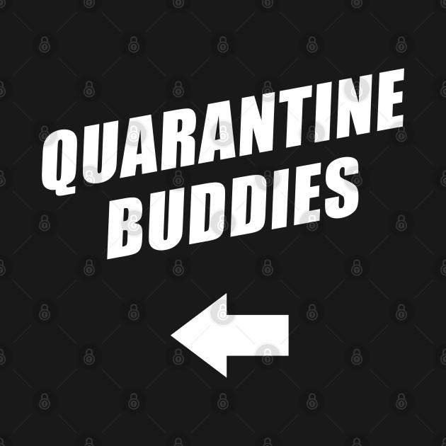 Quarantine Buddies 2.0 (right arrow)