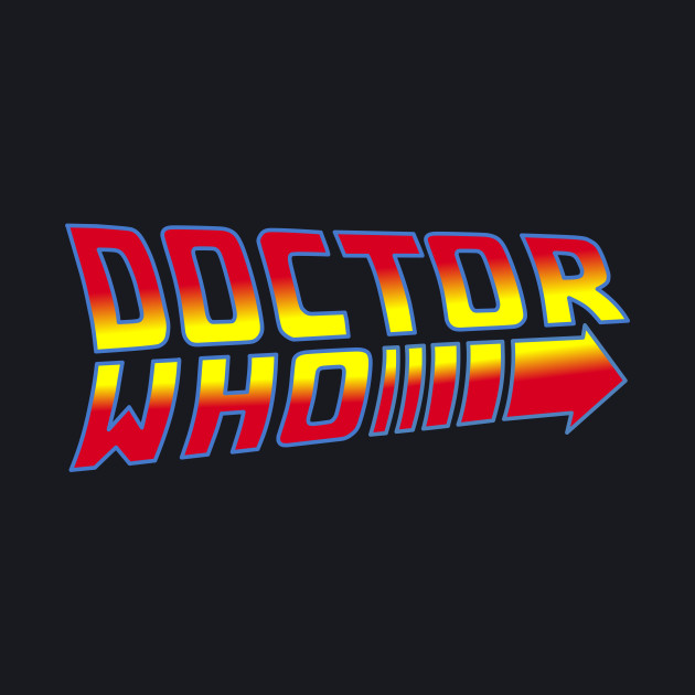 Back to the Future Doctor Who Mash Up
