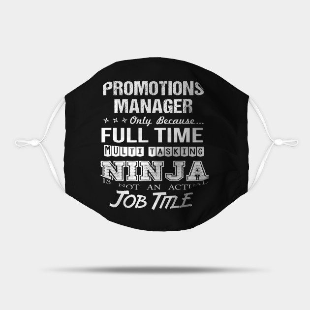 Promotions Manager T Shirt - Ninja Job Gift Item Tee