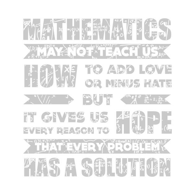 Image result for math may not teach me how to add love