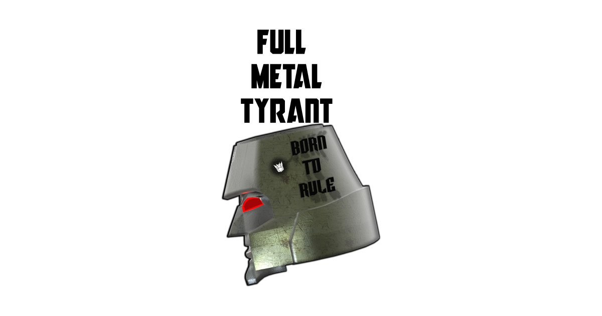 Tyrant Tyrant Full Metal By Metal By Full Jimmy1701 rxthdQsC