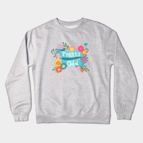 25e34eb91 Pretty Odd Crewneck Sweatshirts | TeePublic