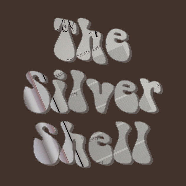 The Silver Shell