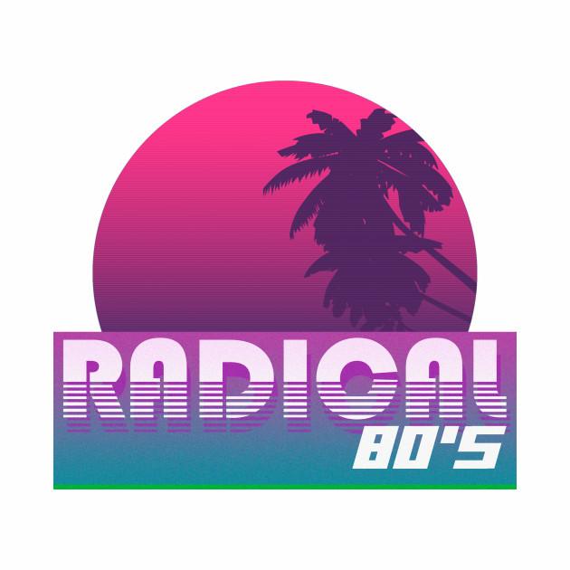 Radical 80s