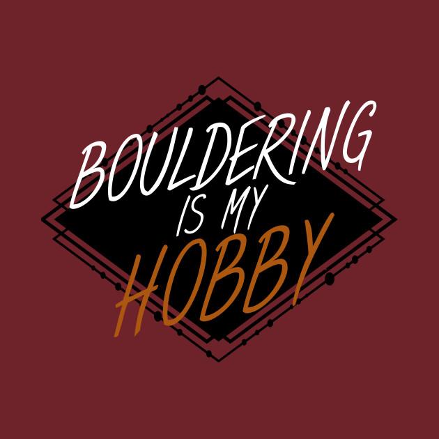 Bouldering is my hobby