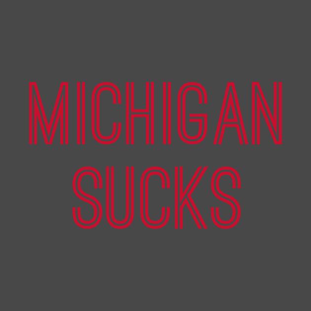 Michigan Sucks (Red Text)