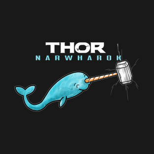 795d5f096f Hammer of Thor Narwharok Narwhal Funny Graphic Parody T-Shirt