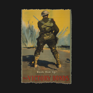 Back Him Up! Buy Victory Bond - World War I Poster