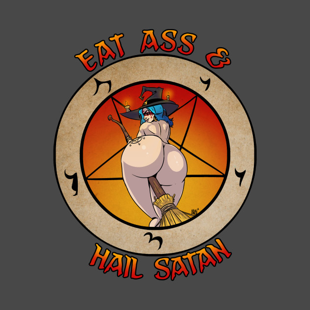 Eat Ass & Hail Satan