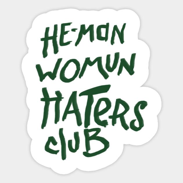 He Man Womun Haters Club The Little Rascals Sticker Teepublic Sticker for juul (614 результатов). teepublic