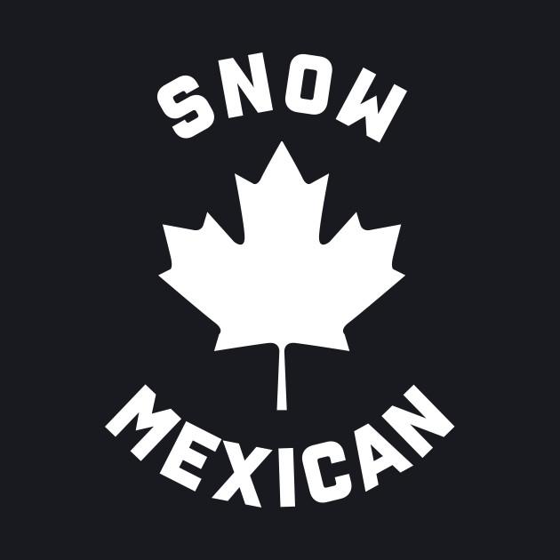 Snow Mexican