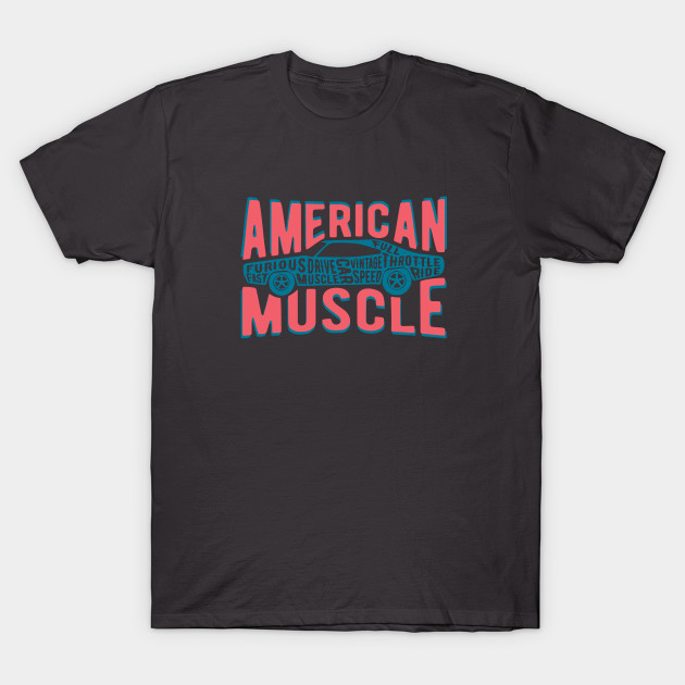 66ce6a0d American Muscle Car Vintage Graphic - Car - T-Shirt | TeePublic