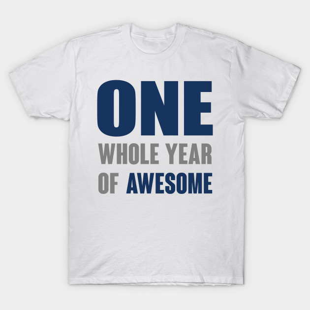 One Whole Year Of Awesome Boys 1st Birthday Shirt Bodysuit Baby Outfit T