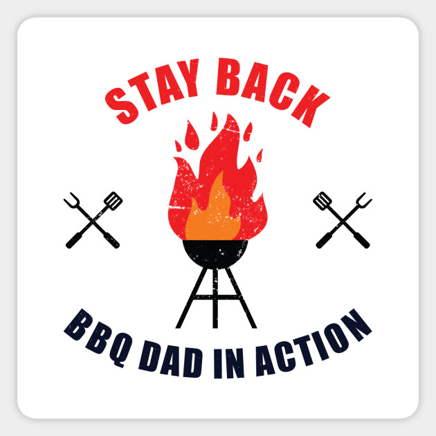 BBQ Dad In Action | Gift for Father