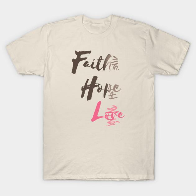 631e993ef726 Faith, Hope, Love - Bible - T-Shirt | TeePublic