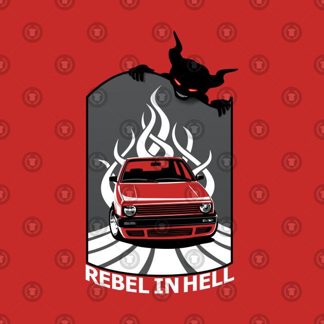 Rebell in Hell - VW Mk (white Font)
