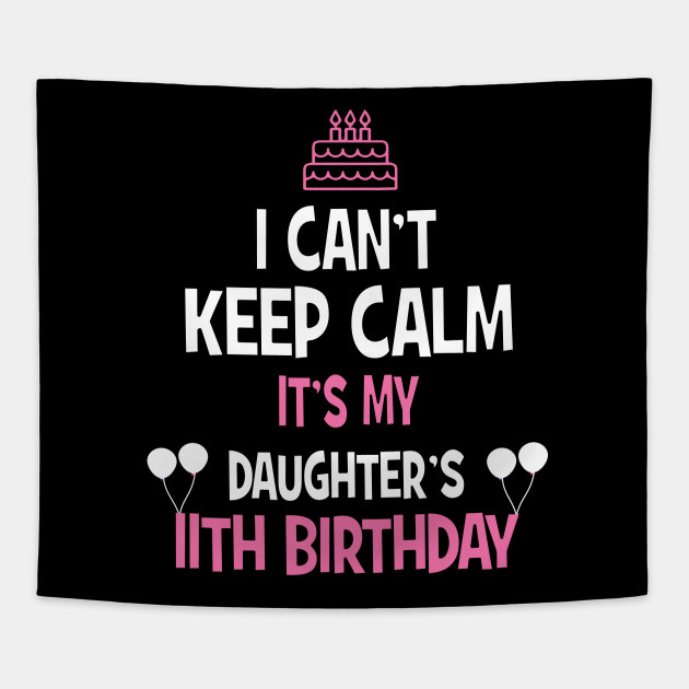11th Birthday Girl T Shirt 11 Years Old Party Gift Tapestry