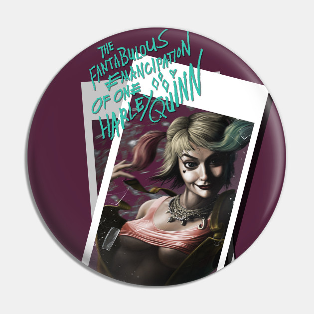 Fan Art Created By Me On The Theme Of Birds Of Prey And Suicide Squad Namely The Character Harley Quinn Beautiful Decoration Of Dc Comics Fan Harley Quinn Pin Teepublic