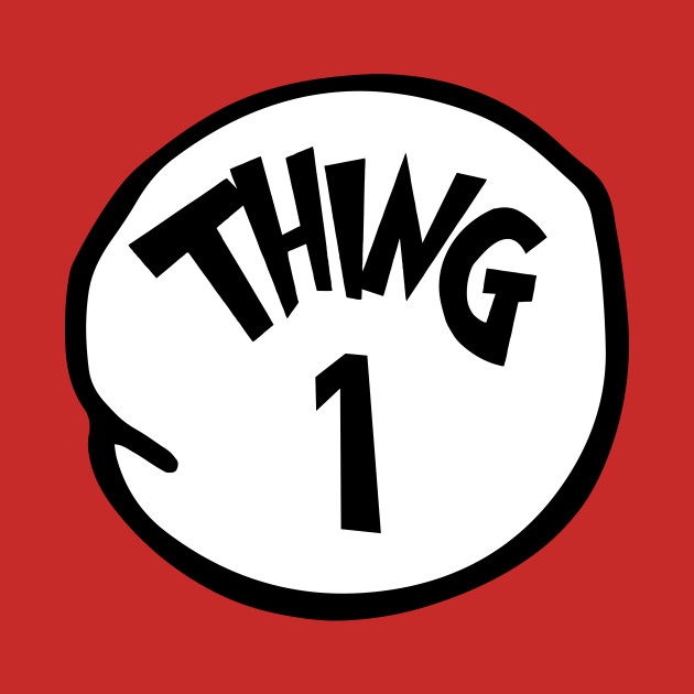 Thing 1 and Thing 2 shirts. Thing 1 Thing one