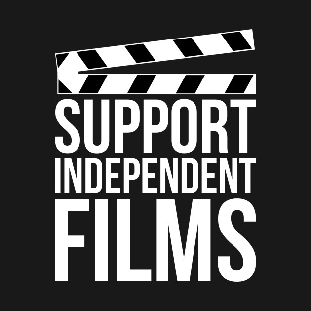 Support Independent Films