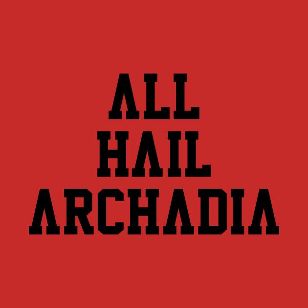 All Hail Archadia