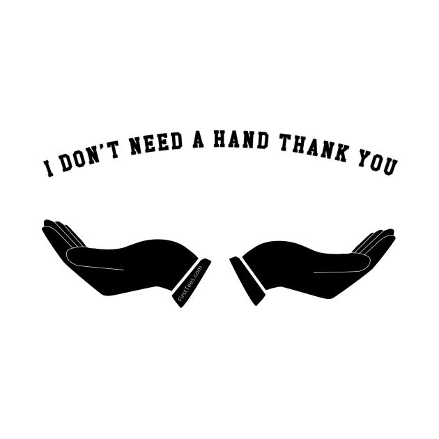 I don't need a hand