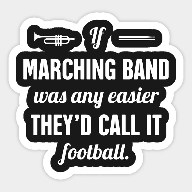 Funny Marching Band Quote