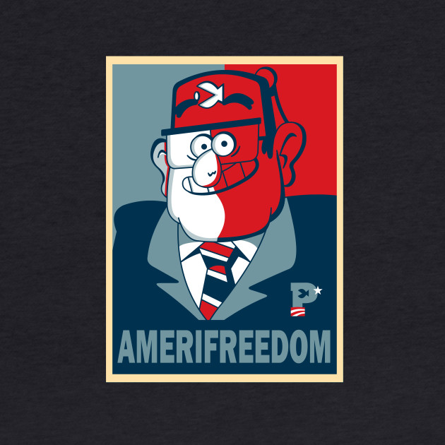 GRUNKLE STAN FOR AMERIFREEDOM!