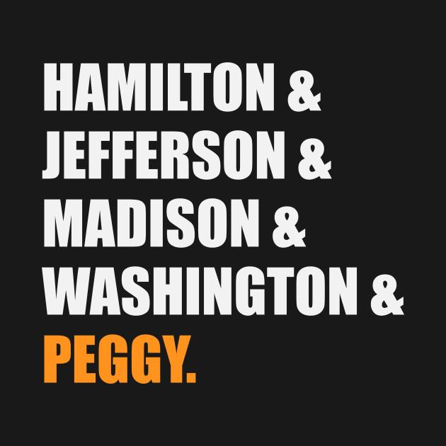 cb029e071374a7 ... Hamilton & Jefferson & Madison & Washington & Peggy - Funny Hamilton