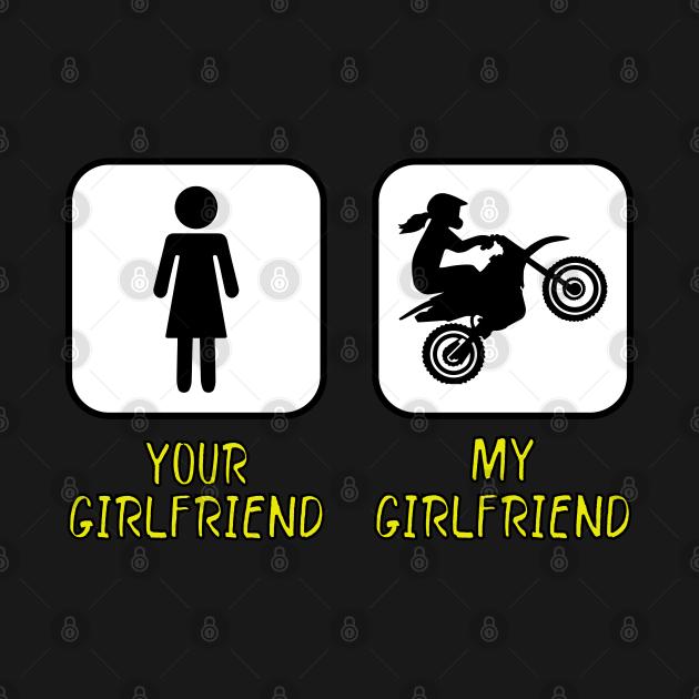 Your Girlfriend Vs My Girlfriend Funny Dirt Bike Girl Rider Memes