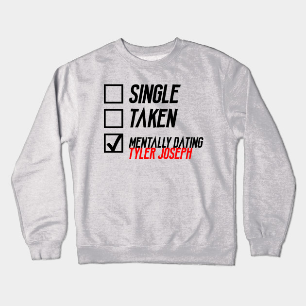 Mentally dating tyler joseph shirt