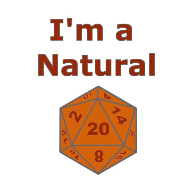 I'm a Natural Funny Gaming Design