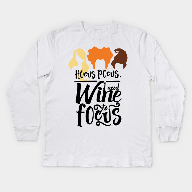 959112e32 Halloween Hocus Pocus T-Shirt I Need Wine Tshirt To Focus Shirt Funny Trick  Or ...