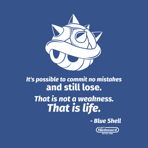 That is Life - Blue Shell
