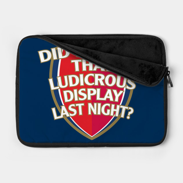 Did You See That Ludicrous Display Last Night?