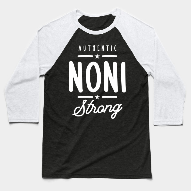 Noni Strong - Mother Grandma Gift Baseball T-Shirt