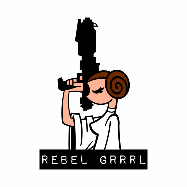Rebel Grrrl Leia!