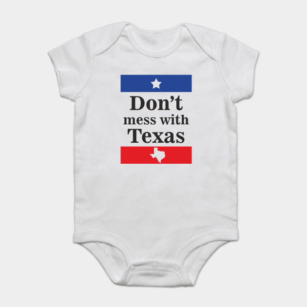 Don T Mess With Texas Quote Design Art State Flag Dont Mess With