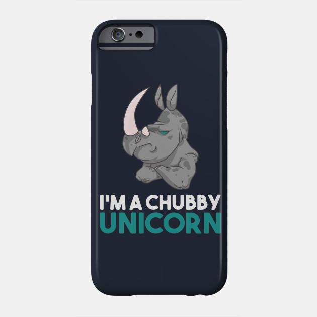 I'm A Chubby Unicorn - Grumpy Rhino Rhinoceros