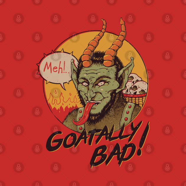 Goatally Bad!