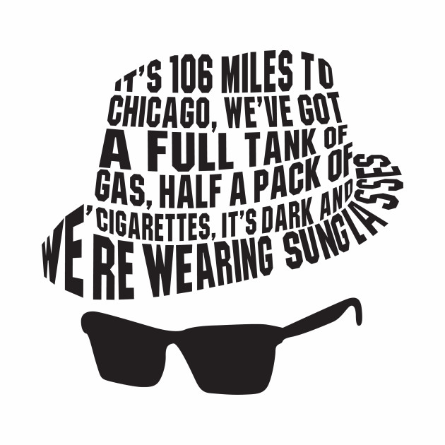 106 Miles to Chicago The Blues Brothers