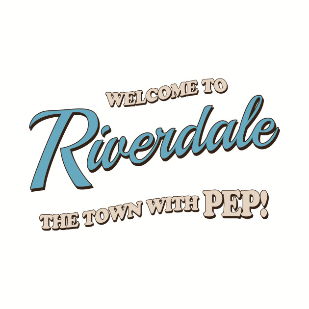 Riverdale - Welcome To Riverdale