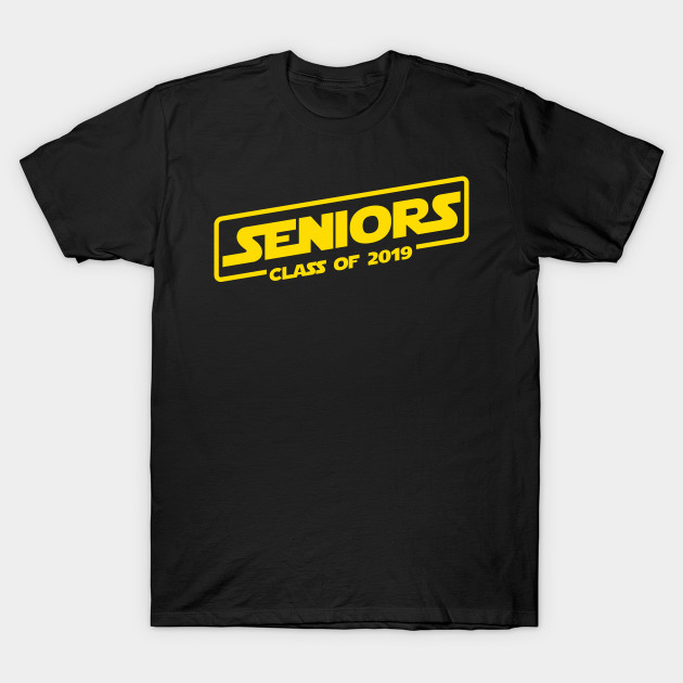 Seniors Class Of 2019 Space Movie Logo Design T Shirt Teepublic Uk