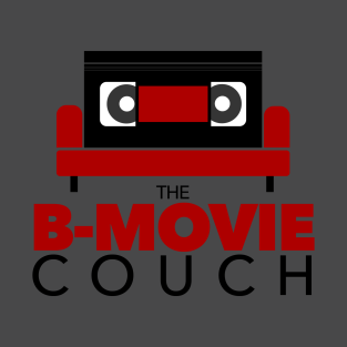 The B-Movie Couch Logo Shirt t-shirts