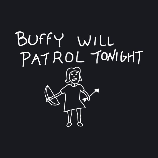 Buffy Will Patrol Tonight