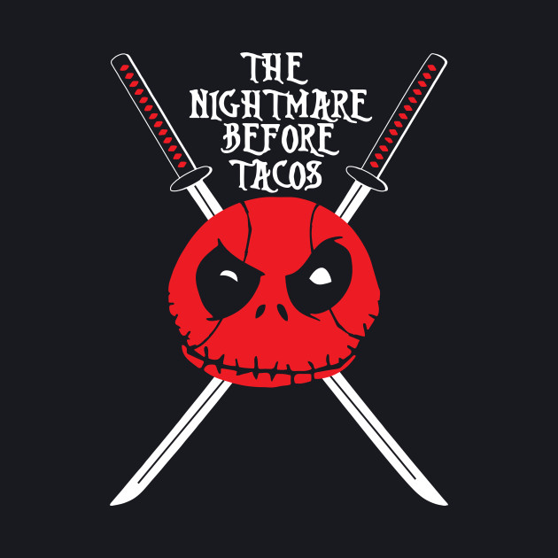 The Nightmare Before Tacos