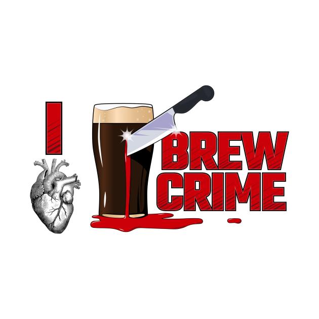 I Heart Brew Crime